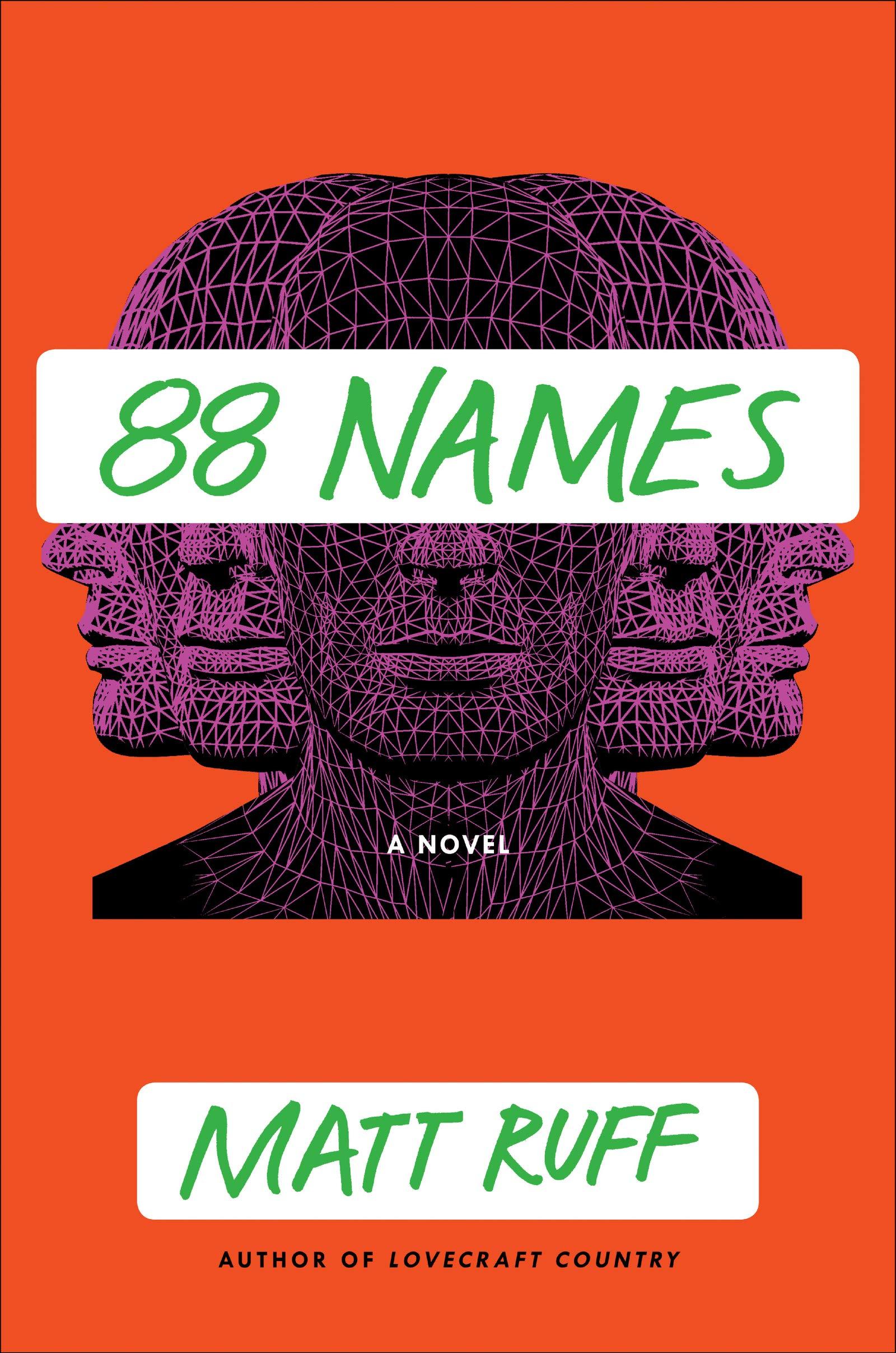 «88 Names», de Matt Ruff