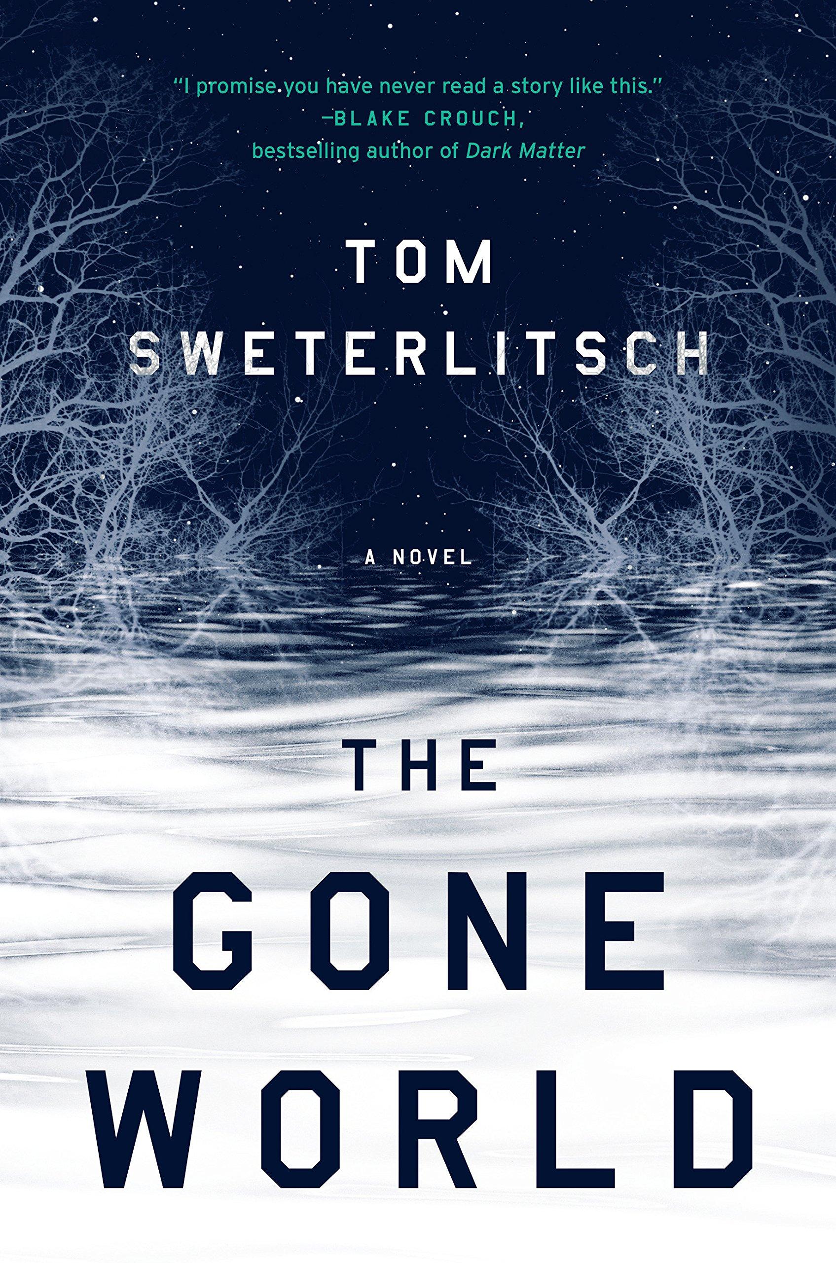 « The Gone World », de Tom Sweterlitsch