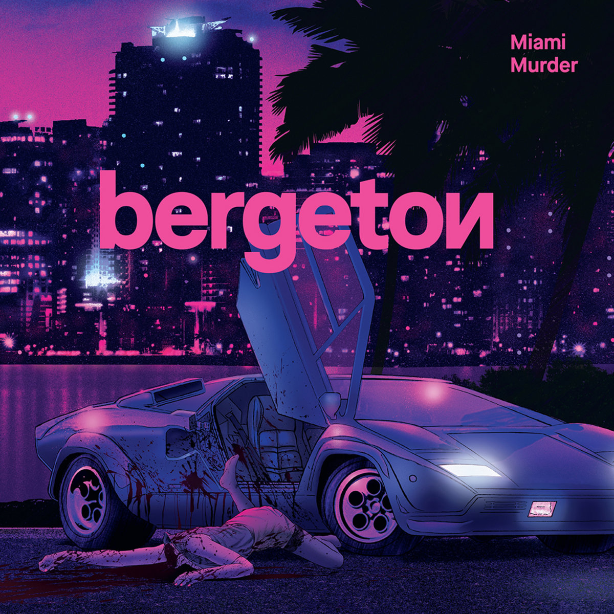 Bergeton: Miami Murder