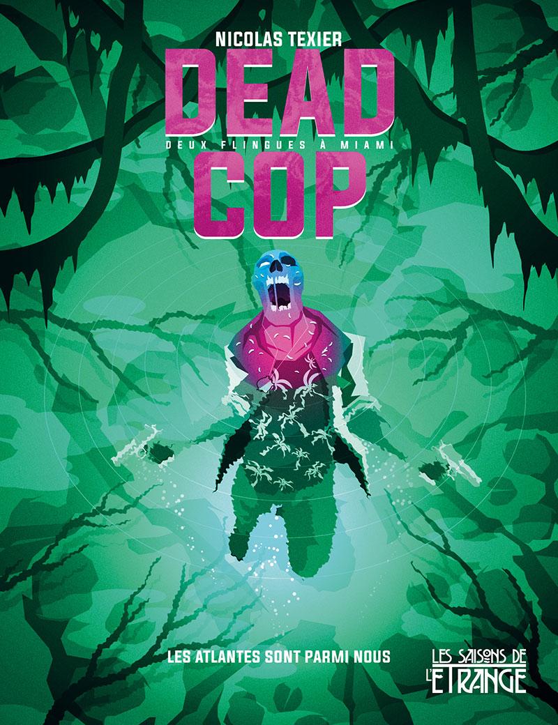 «Deadcop», de Nicolas Texier