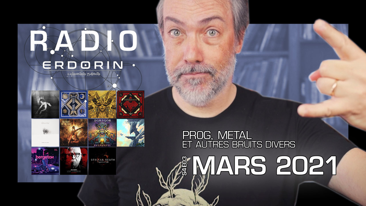 Radio-Erdorin S4E03 – Mars 2021