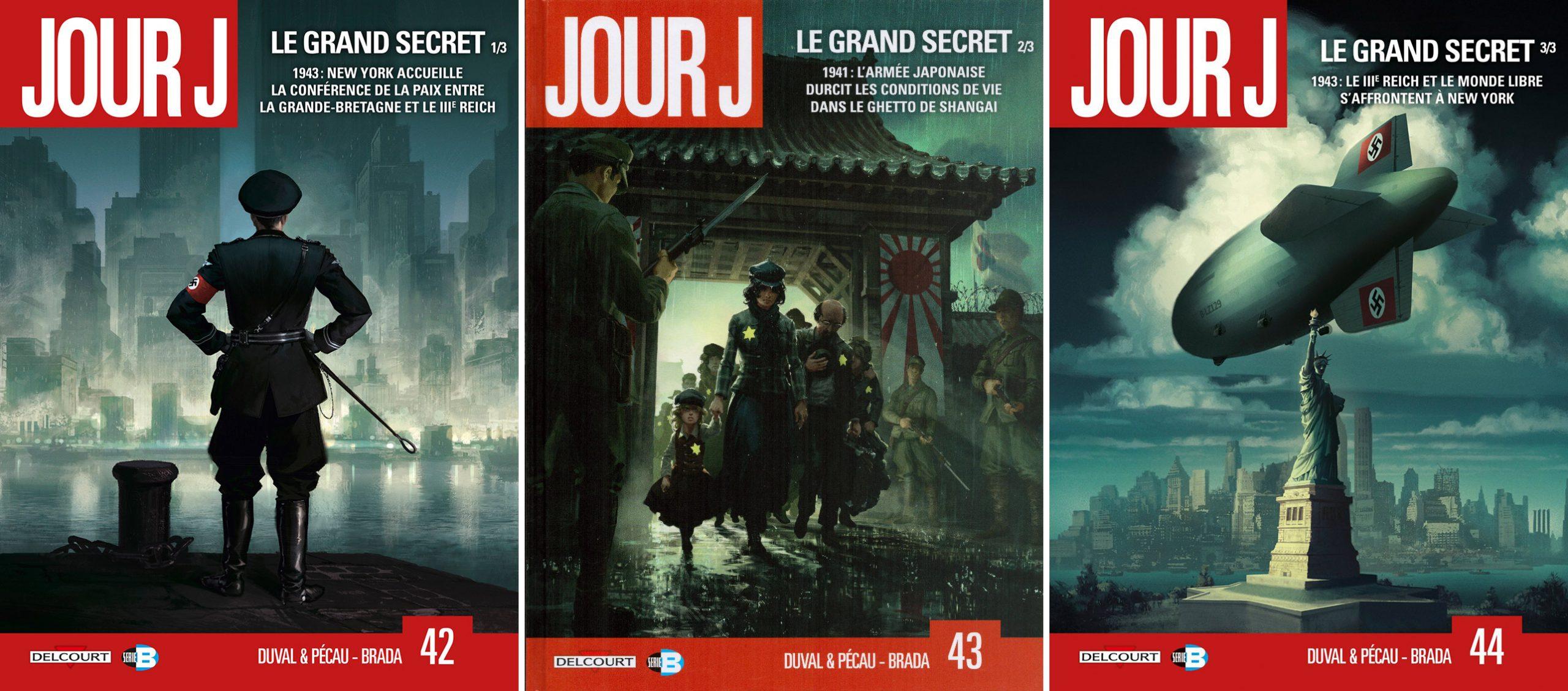 Jour J, tomes 42, 43 et 44: Le Grand Secret