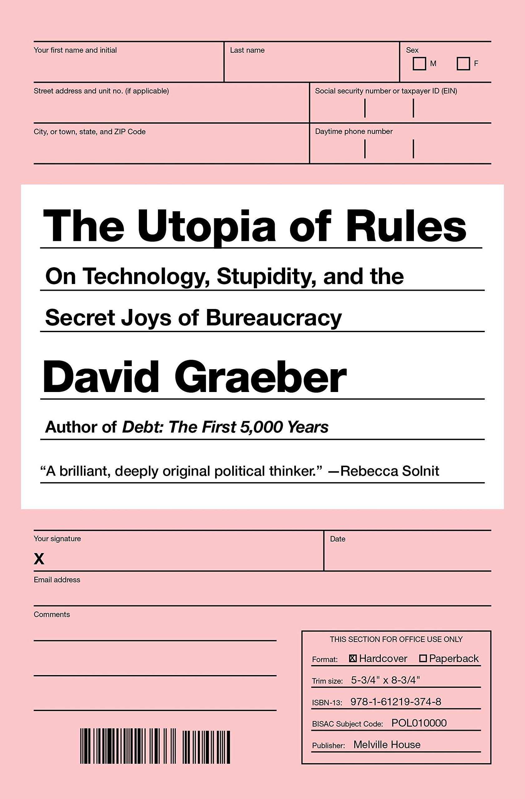 « The Utopia of Rules », de David Graeber