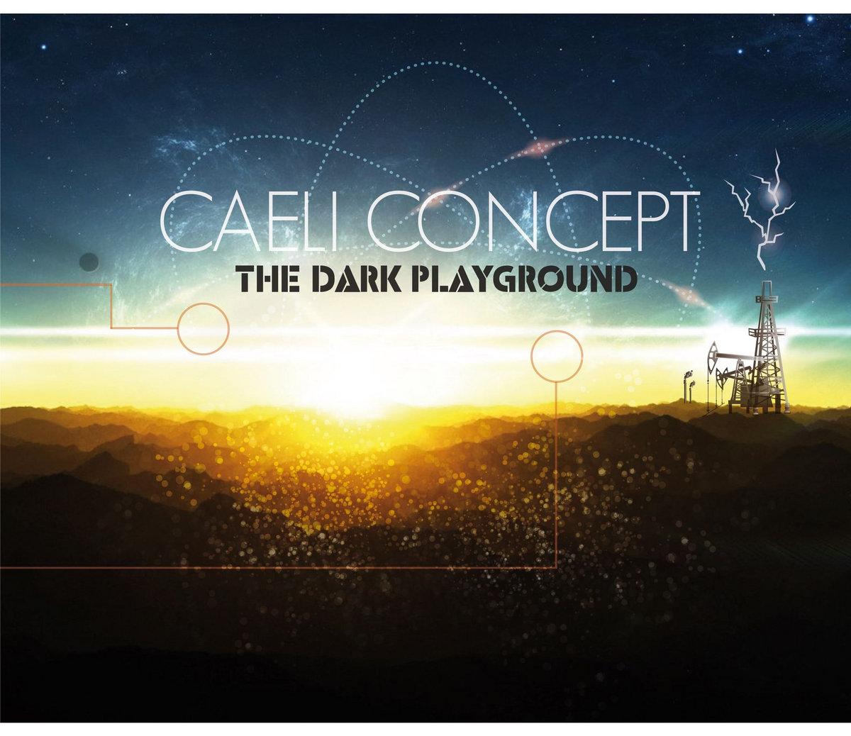 Caeli Concept: The Dark Playground