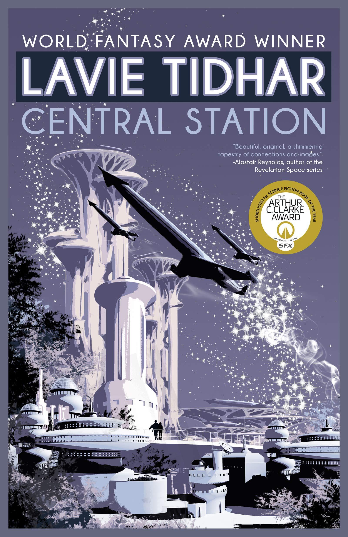 «Central Station», de Lavie Tidhar