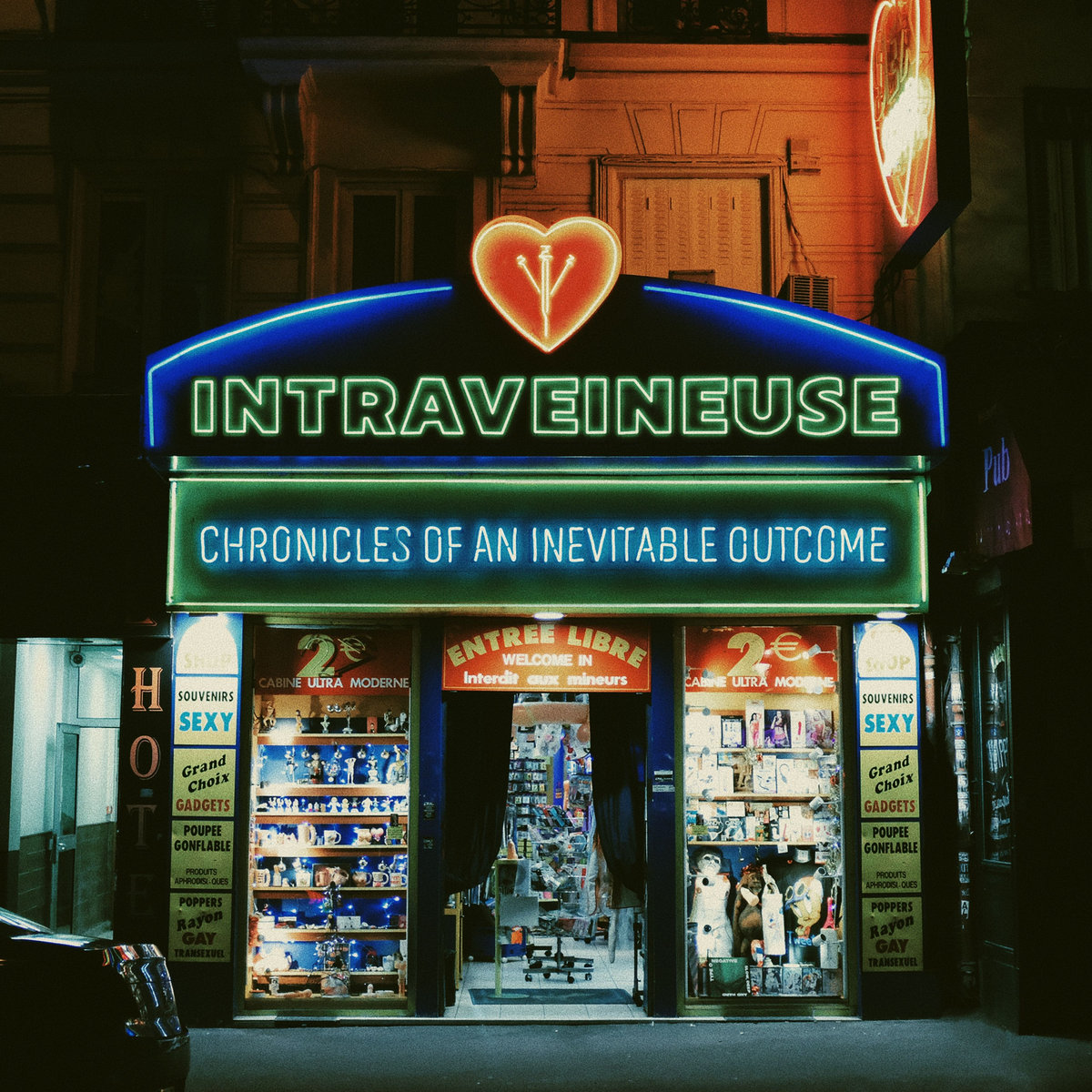 Intraveineuse: Chronicle of an Inevitable Outcome