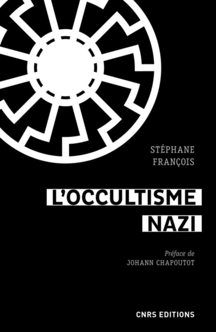 «L'Occultisme nazi», de Stéphane François