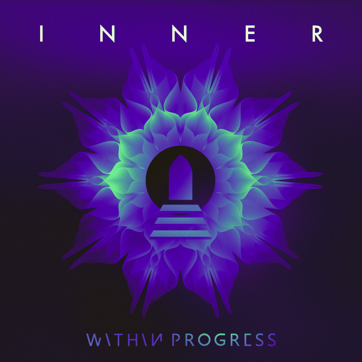 Within Progress: Inner